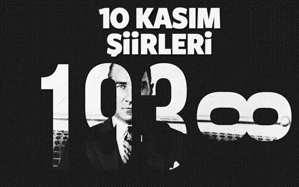 10 Kasım şiirleri Atatürk'ü anma şiiri 3 kıtalık kısa-4 kıtalık uzun versiyon