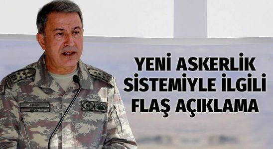 Hulusi Akar'dan yeni askerlik sistemi söylemesi