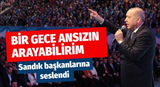 Erdoğan sandık başkanlarına ihtar: Bir gece ansızın arayabilirim