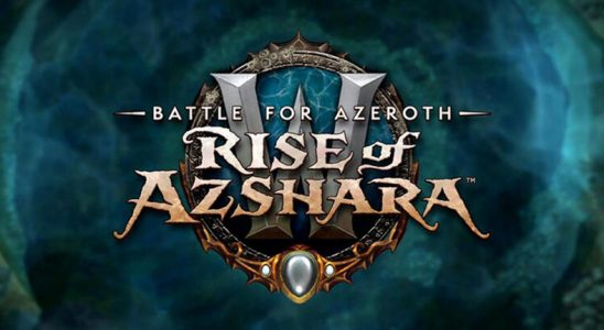 World of Warcraft'ın Beklenen 8.2 Yaması Bugün Çıkıyor