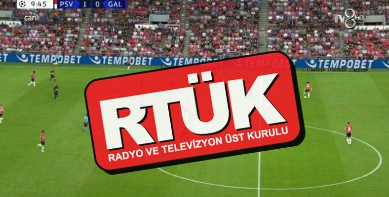RTÜK Üyesinden GS-PSV Maçında İllegal Bahis Sitesi Reklamı Gösteren TV8 Hakkında Açıklama