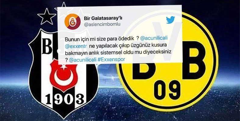 Exxen İzleyicileri Beşiktaş-Dortmund Maçını İzlerken Sorun Yaşıyor: İşte Gelen Tepkiler